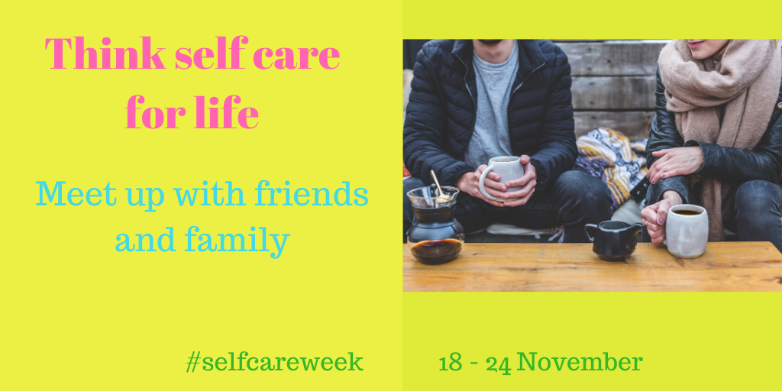 self care meet family and friends.png